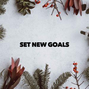 set new goals