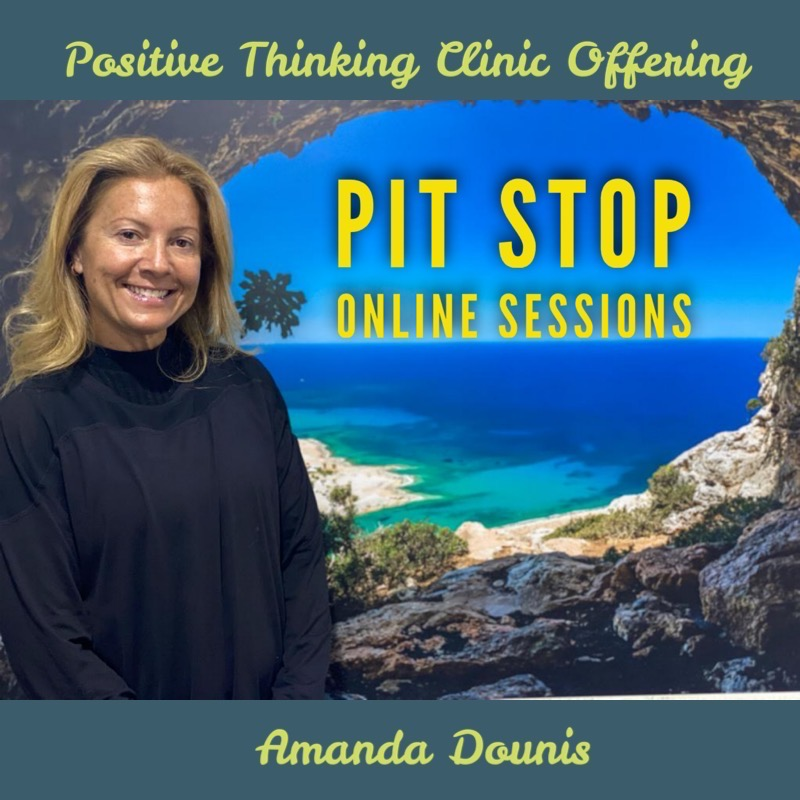 PIT STOP ONLINE SESSIONS AT POSITIVE THINKING CLINIC